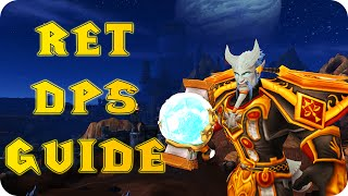 6.2 Retribution Paladin PvE DPS Guide