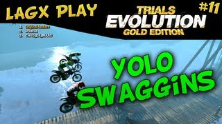 YOLO SWAGGINS - LAGx Play Trials Evolution: Gold Edition #11