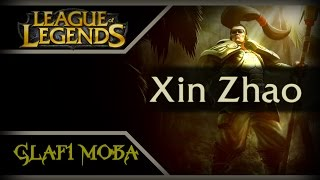 Гайд Ксин Жао Лига Легенд - Guide Xin Zhao League of Legends - ЛоЛ Гайд Ксин Жао