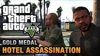 GTA 5 - Mission #33 - Hotel Assassination [100% Gold Medal Walkthrough]