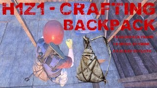 H1Z1 How to craft a backpack