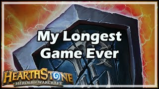 [Hearthstone] My Longest Game Ever