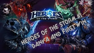 HOTS.Heroes Of The Storm #1 Danya and first win