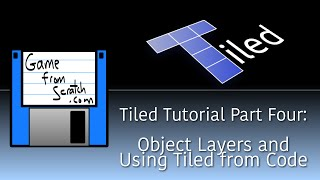 Tiled Map Editor Tutorial Part Four: Object Layers and Coding