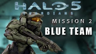 [SPOILERS] Halo 5: Guardians | Mission 2- Blue Team | Legendary