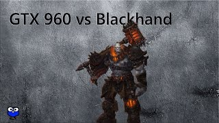 World of Warcraft GTX 960 Blackhand Raid with FPS