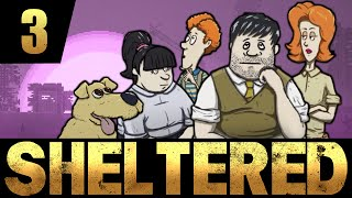 Sheltered - Ep. 3 - I NEED WOOD | Let's Play Sheltered