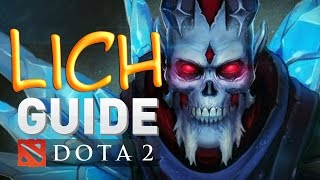 Dota 2 Guide - Lich, Гайд на Лича мамке привет like a Dendi Lich Playing hight lvl MMR prodota