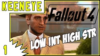Let s Play Fallout 4 Gameplay - Episode 1-  Introduction - Low Intelligence High Strength Playthough