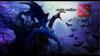 Dota 2- Obliterating Flesh as Night Stalker