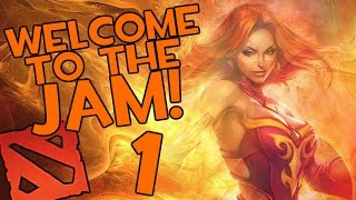 Dota 2 - Welcome to the Jam Episode 1