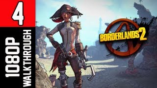 Borderlands 2 Walkthrough - Part 4 Captain Scarlett and Her Pirate's Booty DLC 1080p PC Gameplay