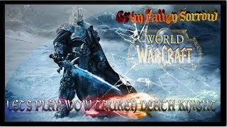 Let's Play World of Warcraft Episode 05, Tauren Death Knight 55 to 90 Levelling-1080p