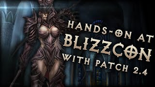 Patch 2.4 Hands-on at Blizzcon: Diablo 3 Reaper of Souls, PTR & Season 5 coming soon