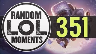 ® Random LoL Moments | Episode 351 (League of Legends)