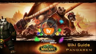 Wiki Guide World of Warcraft Pandaren (Вики гайд Пандарен)