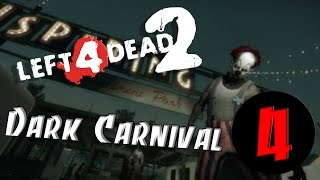 Left 4 Dead 2 - Dark Carnival. Part IV