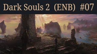 Dark Souls 2 Walkthrough (ENB) - 07 - Cathedral Boss, No Man's Wharf