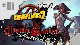 Borderlands 2 | DLC - Captain Scarlett #01 [FR | Multi]