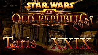[Star Wars The Old Republic Coop] XXIX ] Валим с тариса