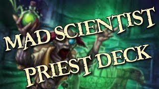 SECRET MAD SCIENTIST PRIEST DECK REVEALED - HEARTHSTONE GUIDE