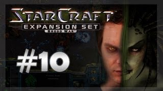 StarCraft: Broodwar - Episode 10 - DURAN DURAN