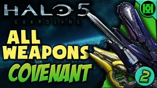 Halo 5 All Weapons Part 2: Covenant | Halo 5: Guardians Weapon/Guns Guide (With Gameplay)