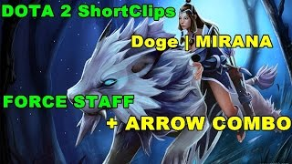DOTA 2 - Mirana Force Staff + Arrow Combo