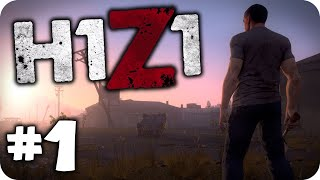 H1Z1 Gameplay - Part 1 - First Impressions - Found a Car & Lots of Guns