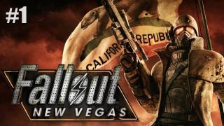 "Fallout: New Vegas | Part 1 ""It Begins..."" (Walkthrough, Playthrough, Let's Play)"