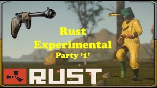 Rust Experimental 'Gameplay Dz' Party #1