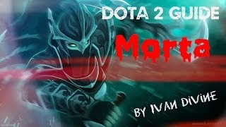 [Dota 2 Guide] Царская сборка [Morta] by Ivan Divine