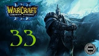 Warcraft 3: The Frozen Throne - [Нежить] №33 Битва за обелиски
