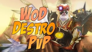 WoW WoD | Destruction Warlock PvP [Cobrak]