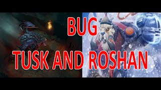 Dota 2 - Tricks Tusk and Roshan (