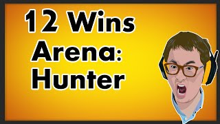 Hearthstone - Hunter Arena 12 Wins Part 1/3