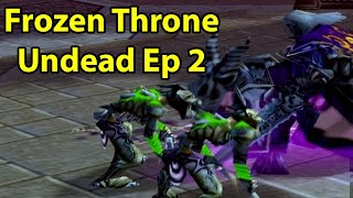 Warcraft 3 Frozen Throne: Undead Ep 2 - IT'S A TRAPPPP