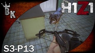 "H1Z1 Gameplay - S3 P13 ""Crossbow Action"""
