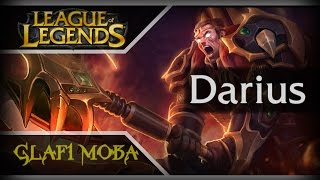 Гайд Дариус Лига Легенд - Guide Darius League of Legends - ЛоЛ Гайд Дариус