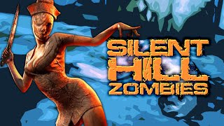 SILENT HILL ZOMBIES (Part 3)