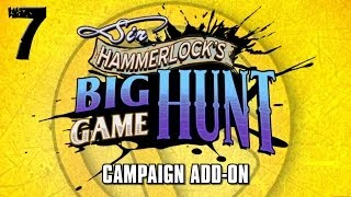 Sir Hammerlock's Big Game Hunt DLC - Part 7 - Borderlands 2 Mechromancer TVHM