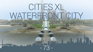 let's play Cities XL Platinum - WFC EP 73 - beach