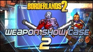 Borderlands 2 - Modded Weapon Showcase #2