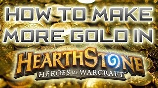 How To Make More Gold In Hearthstone