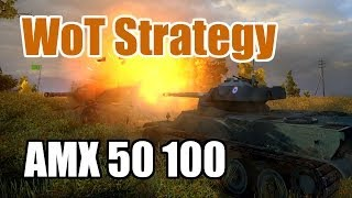World of Tanks: Tank Guides - How to AMX 50 100 - Six rounds of Sexy