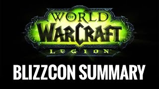 Популярные видео – BlizzCon и World of Warcarft: Legion