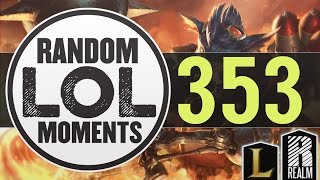 ® Random LoL Moments | Episode 353 (League of Legends)