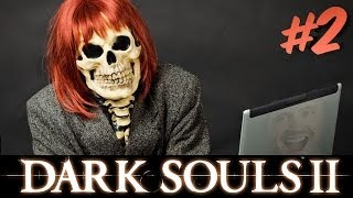 I WANT MY LIFE BACK! - Dark Souls II - Part 2