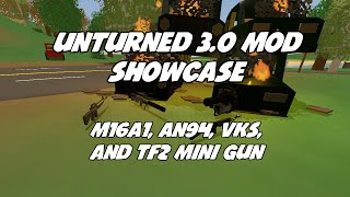 Unturned 3.0 Mod Showcase: M16A1, AN-94, VKS Stealth Sniper, TF2 Minigun