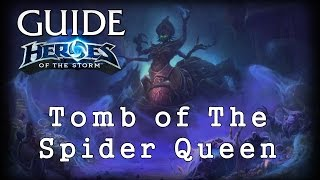Гайд Гробница Королевы Пауков - Heroes of the Storm - Guide Tomb of The Spider Queen